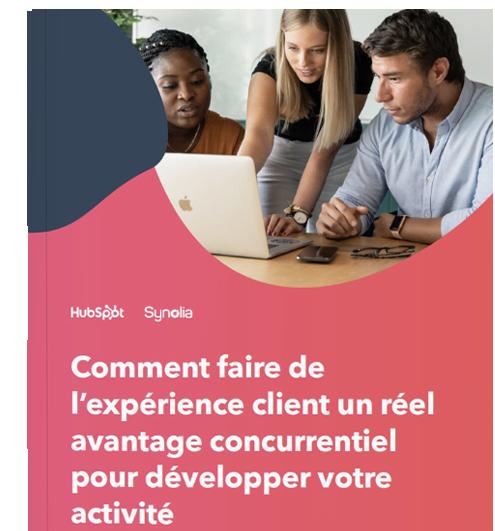 Couverture de l'eBook Comment faire de l'expérience client un réel avantage concurrentiel pour développer votre activité